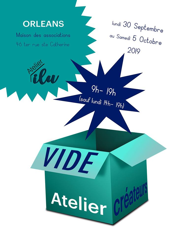 Vide Atelier de Créateurs à Orléans du 30 septembre – 5 octobre