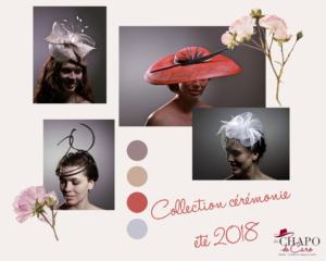 Les Chapo de Caro Collection chapeaux et bibis cérémonie été 2018